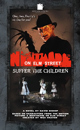 A Nightmare on Elm Street: Suffer the Children