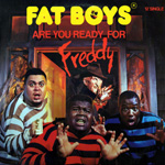 Fat Boys: Are You Ready for Freddy (12' Single)