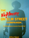 The Nightmare on Elm Street Companion: The Official Guide to America's Favorite Fiend